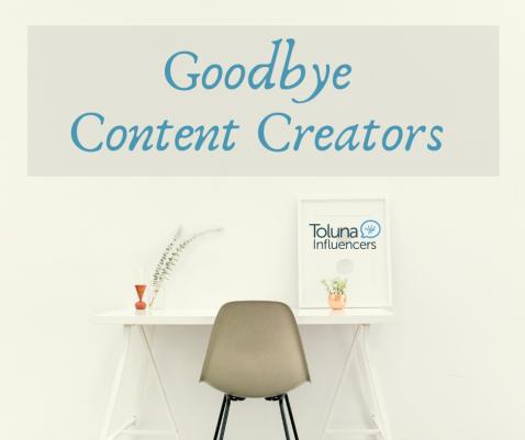 Goodbye content creators